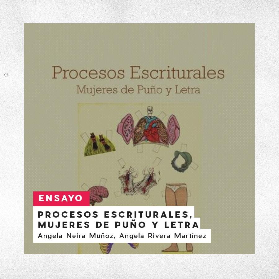 Procesos Escriturales, Mujeres de Puño y Letra. Ángela Neira y Ángela Rivera